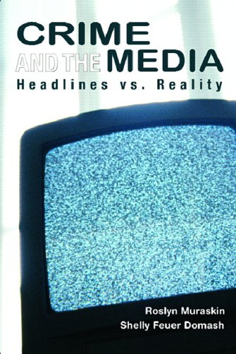 9780131921337: Crime and the Media: Headlines vs. Reality