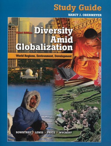9780131922037: Study Guide for Diversity Amid Globalization: World Regions, Environment, Development