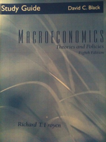 9780131922242: Macroeconomics(Theories and Policies) Study Guide