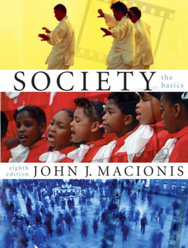 Society: The Basics, 8th Edition: Macionis, John J.