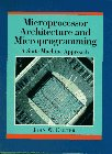9780131922532: Microprocessor Architecture and Microprogramming: A State Machine Approach