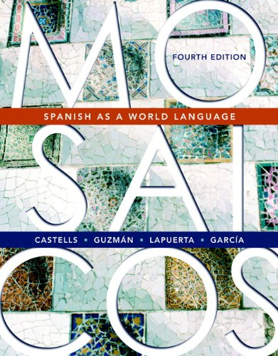 9780131923249: Mosaicos: Spanish as a World Language (4th Edition)