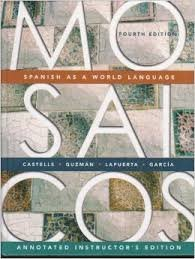 9780131923256: Mosaicos: Spanish as a World Language (Annotated Instructor's Edition)