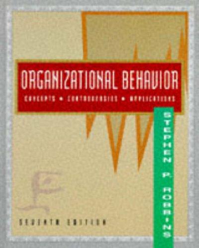 Organizational Behavior (Concepts Controversies Applications): Stephen P. Robbins