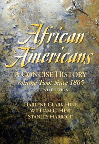 9780131925823: African Americans: Chapters 13-24 v. 2: A Concise History