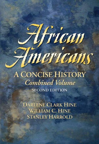 9780131925830: African Americans: Combined Edition: A Concise History