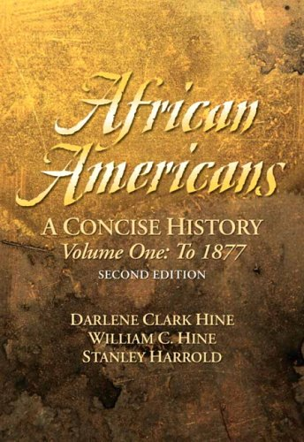 9780131925854: African Americans: A Concise History, Volume I (Chapters 1-13) (2nd Edition)