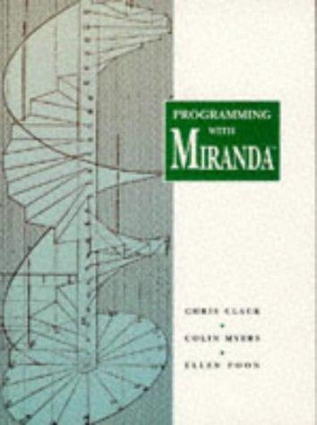 9780131925922: Programming With Miranda