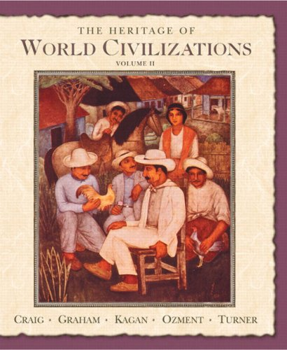 9780131926226: The Heritage of World Civilizations: Volume Two since 1500 (7th Edition)