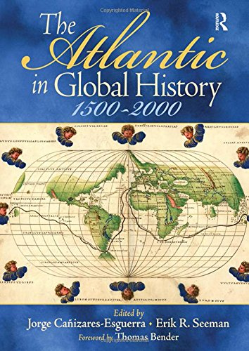 9780131927148: The Atlantic in Global History, 1500-2000