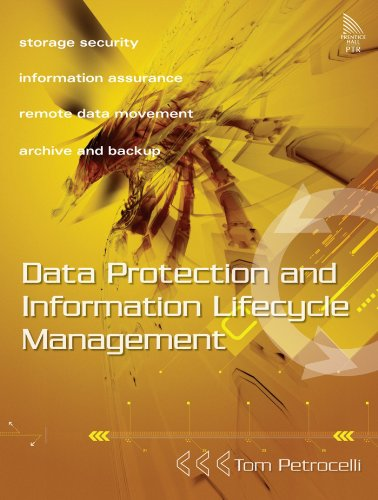 Data Protection and Information Lifecycle Management: Tom Petrocelli