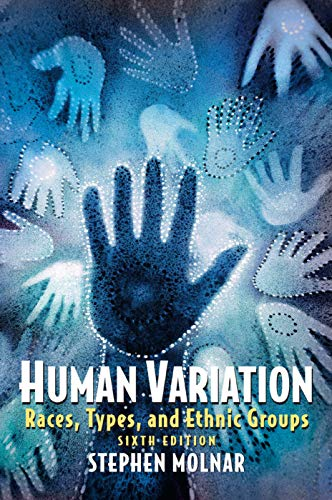 9780131927650: Human Variation: Races, Types, and Ethnic Groups