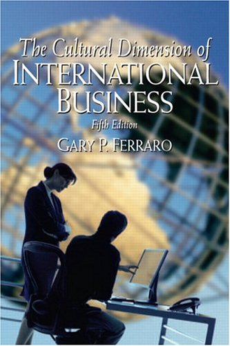 9780131927674: Cultural Dimension of International Business, The (5th Edition)