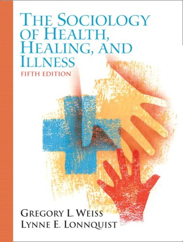 9780131928404: The Sociology of Health, Healing, and Illness