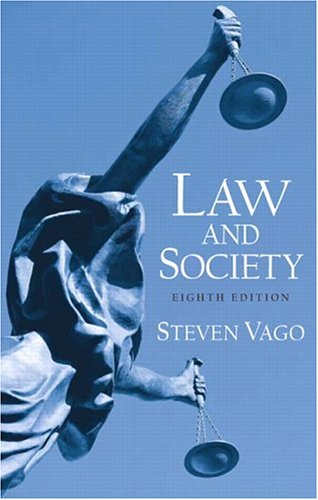 Law and Society (8th Edition): Steven Vago