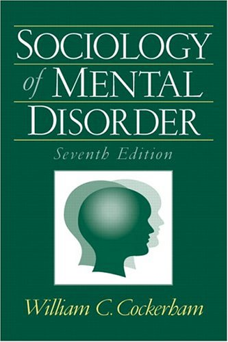 9780131928534: Sociology of Mental Disorder (7th Edition)