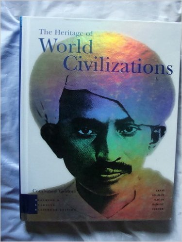 9780131928671: Heritage of World Civilizations: TLC Edition