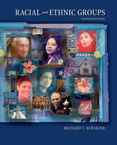 9780131928978: Racial and Ethnic Groups, 10th Edition