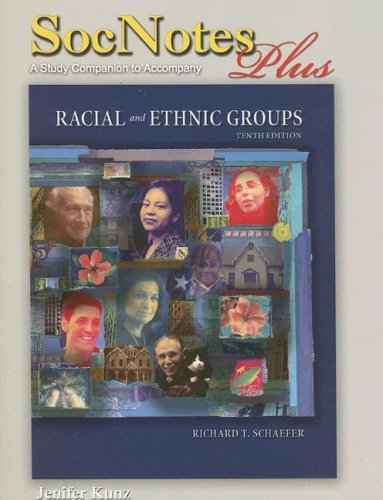 9780131929005: Racial and Ethnic Groups: SocNotes Plus: A Study Companion