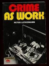 9780131929227: Crime as Work