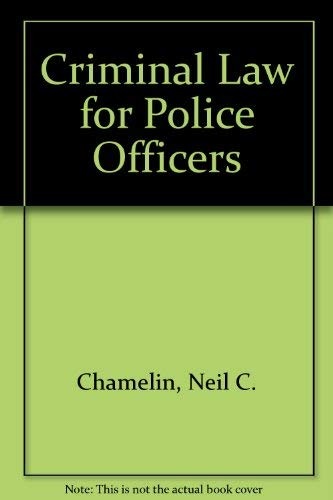 9780131929807: Criminal Law for Police Officers (Prentice-Hall series in criminal justice)