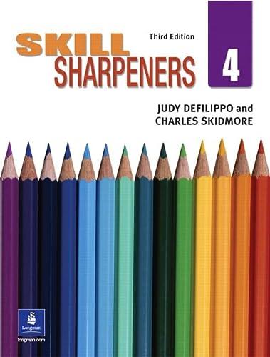 Skill Sharpeners, Book 4 (3rd Edition) (Bk.: Judy DeFilippo; Charles