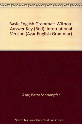 9780131930209: Basic English Grammar, 2nd International Edition (without Answer Key)