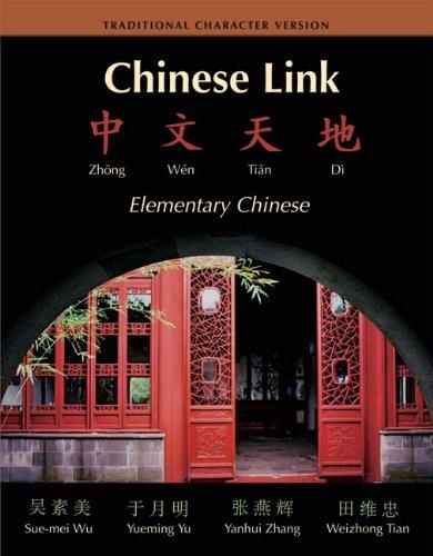 9780131930339: Chinese Link: Zhongwen Tiandi Traditional Character Version