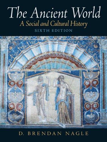 9780131930414: The Ancient World: A Social and Cultural History: Social Cultural