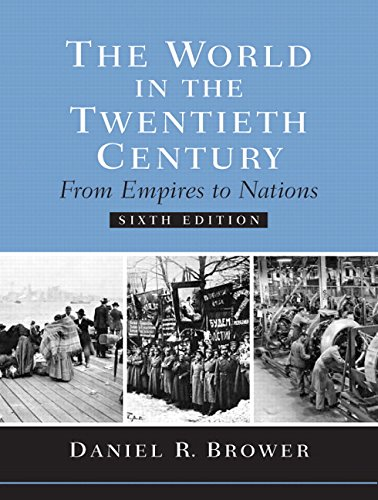 9780131930421: The World in the Twentieth Century: from Empires to Nations
