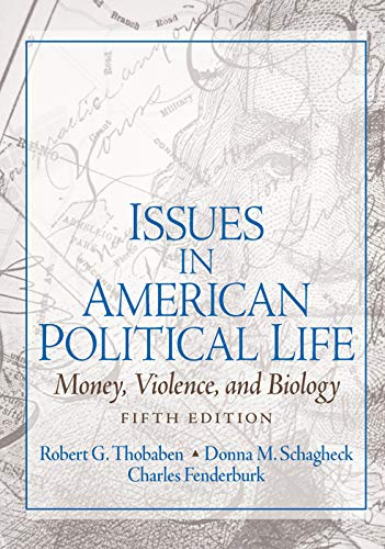 9780131930629: Issues in American Political Life: Money, Violence and Biology