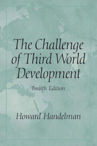9780131930704: Challenge of Third World Development, The (4th Edition)