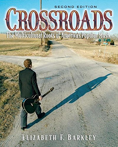 9780131930735: Crossroads: The Muliticultural Roots of America's Popular Music