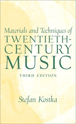 9780131930803: Materials and Techniques of 20th Century Music