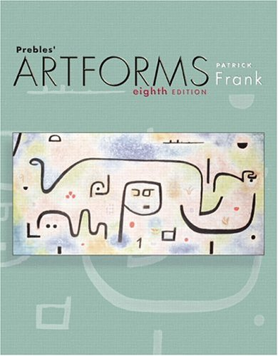 9780131930810: Prebles' Artforms: An Introduction to the Visual Arts, 8th Edition
