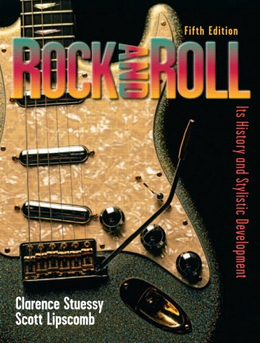9780131930988: Rock and Roll: Its History and Stylistic Development (5th Edition)