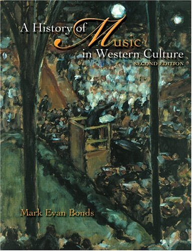 9780131931046: A History of Music in Western Culture