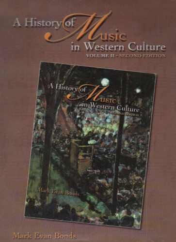 9780131931091: A History of Music in Western Culture, Volume 2 (Set v)