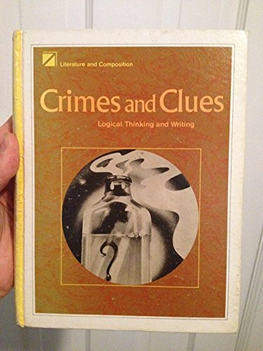 Crimes and clues: Logical thinking and writing: UNKNOWN