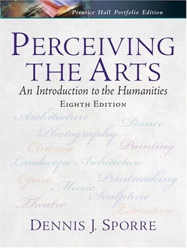 9780131931145: Perceiving the Arts: An Introduction to the Humanities (8th Edition)