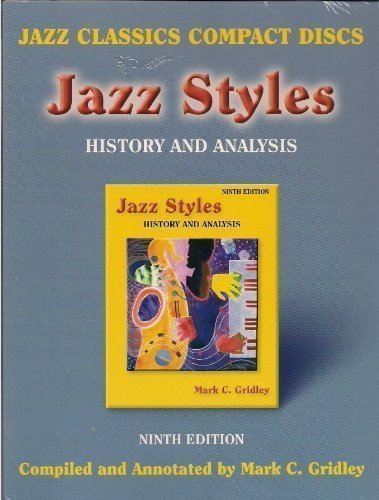 9780131931466: Jazz Styles: History & Analysis, 9th Edition (Jazz Classics CD Set)