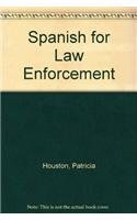 9780131931503: Spanish for Law Enforcement