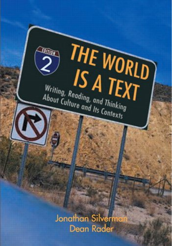 9780131931985: The World is a Text: The Writing, Reading, and Thinking About Culture and Its Contexts