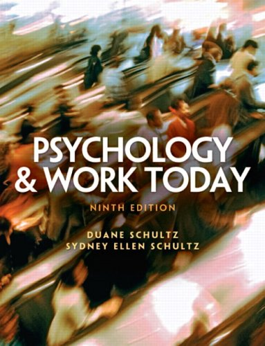 9780131932128: Psychology and Work Today (9th Edition)