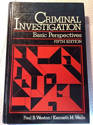 9780131932449: Criminal Investigation: Basic Perspectives