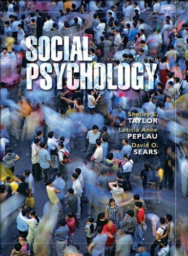 Social Psychology (12th Edition): Taylor, Shelley E.; Peplau, Letitia Anne; Sears, David O.