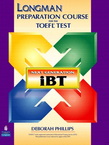 9780131932906: Longman Preparation Course for the TOEFL Test: Next Generation (iBT) with CD-ROM and Answer Key