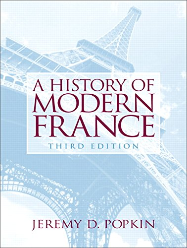 9780131932937: A History of Modern France
