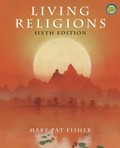 Living Religions w/CD (6th Edition): Mary Pat Fisher