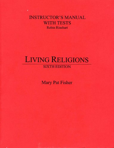 9780131933163: Living Religions: Instructor's Manual with Tests